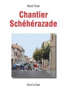 Chantier-Scheherazade-695897-d256